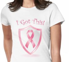I Got This - Cancer Ribbon Womens Fitted T-Shirt