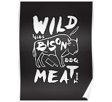 Wild Bison meat Poster