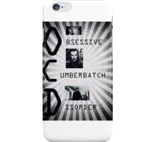 Obsessive Cumberbatch Disorder iPhone Case/Skin