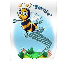 Bernie Bumble Bee Poster