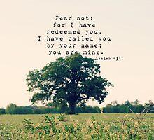 Fear not Isaiah by Kimberose