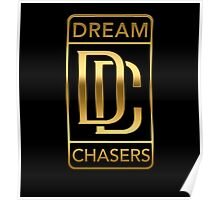Dream Chasers Gold Poster
