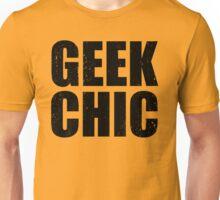 Geek Chic - Dark Unisex T-Shirt