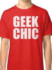 Geek Chic - Lite Classic T-Shirt