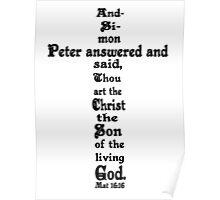 MATTHEW 16:16 cross Poster
