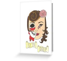 Beauty is Only Skin Deep Greeting Card