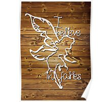 I believe in fairies - natural Poster