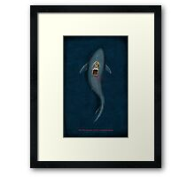 You're Gonna Need A Bigger Boat Framed Print