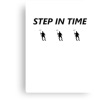Step In Time Canvas Print