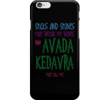 Avada Kedavra may kill me iPhone Case/Skin