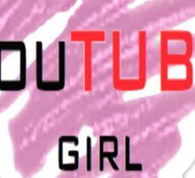 I'm a youtube girl Sticker