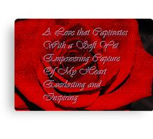 A Love that Captivates... Canvas Print