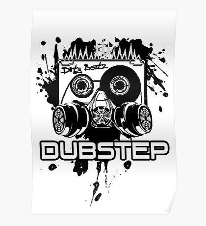 Dubstep - Dirty Beatz Poster