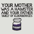 Your Mother Was a Hamster by LeaGerard