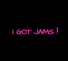 I GOT JAMS! - black by Kpop Love