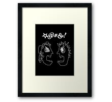 I AM SO ANGRY AT YOU! Framed Print
