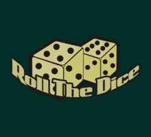 Roll the dice by Moxxi28