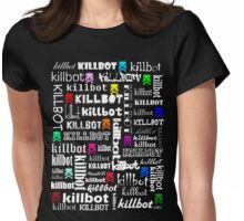 Killtext for dark shirts Womens Fitted T-Shirt