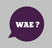 WAE ? by Kpop Love
