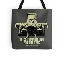 TV Is Chewing Gum For The Eyes Couch Architecture t shirt Tote Bag