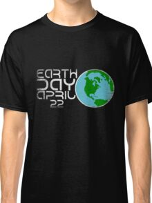 Earth Day April 22 Grunge Look Classic T-Shirt