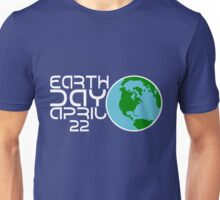 Earth Day April 22 Design Unisex T-Shirt