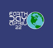Earth Day April 22 Design Unisex T-Shirt