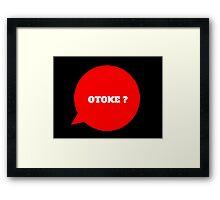 OTOKE ? - BLACK Framed Print