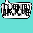 Top Three Meals by LeaGerard