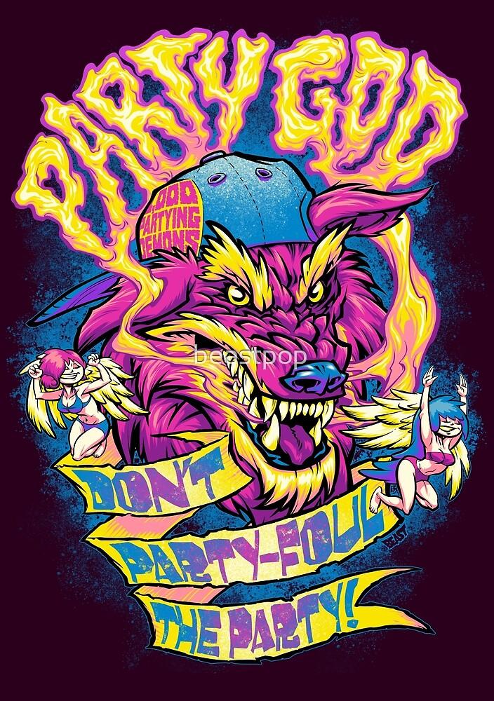 PARTY GOD by beastpop