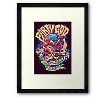 PARTY GOD Framed Print