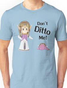 Don't Ditto Me! T-Shirt