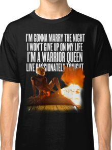 Marry the Night (Part 1) Classic T-Shirt