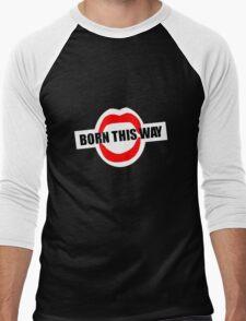 Born This Way Lips Men's Baseball ¾ T-Shirt