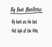 Big Beat Manifesto Unisex T-Shirt