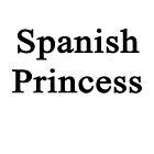 Spanish Princess  by supernova23