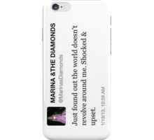 The World Doesn't Revolve around Me iPhone Case/Skin