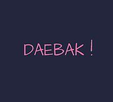 DAEBAK ! by Kpop Love