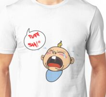 its really tough sometimes Unisex T-Shirt