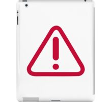 Exclamation point symbol iPad Case/Skin