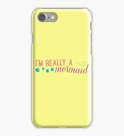 I'm really a mermaid - pink iPhone Case/Skin