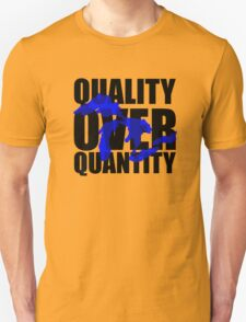 Quality Over Quantity T-Shirt