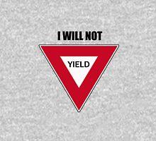 NOT YIELD Unisex T-Shirt