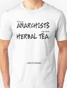 Herbal Anarchy (black lettering) Unisex T-Shirt