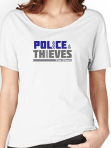 Police & Thieves  Women's Relaxed Fit T-Shirt