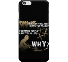 HOW MANY AND WHY? iPhone Case/Skin