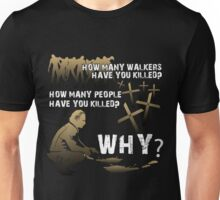 HOW MANY AND WHY? Unisex T-Shirt