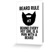 Beard Rule #7 Greeting Card