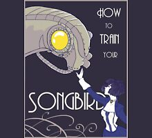 How to Train Your Songbird T-Shirt
