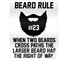 Beard Rule #23 Poster